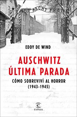 Auschwitz, última parada
