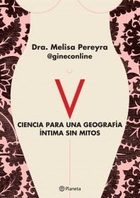 V. Ciencia para una geografía íntima sin mitos